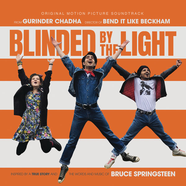 Blinded by the Light - Blinded by the Light (Original Motion Picture Soundtrack)