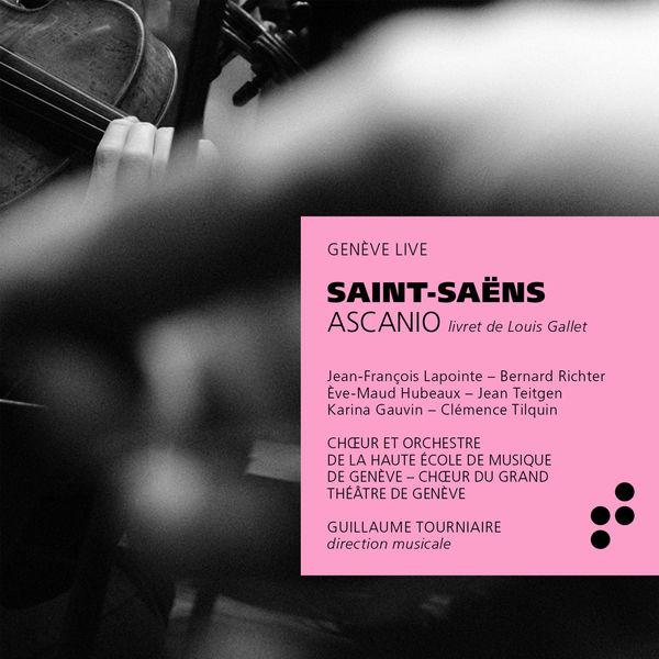Guillaume Tourniaire - Saint-Saëns : Ascanio
