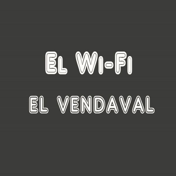 El Wi-Fi - El Vendaval