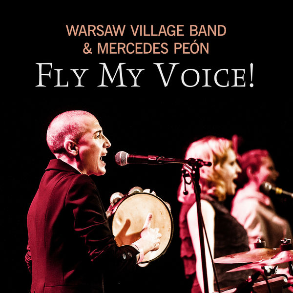 Warsaw Village Band - Fly My Voice!