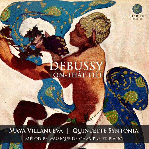 Maya Villanueva - Debussy – Tôn-Thât Tiêt