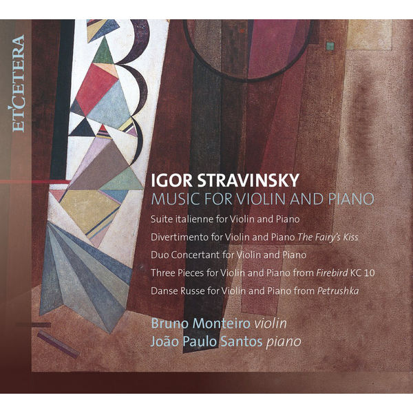 Bruno Monteiro - Stravinsky: Music for Violin and Piano