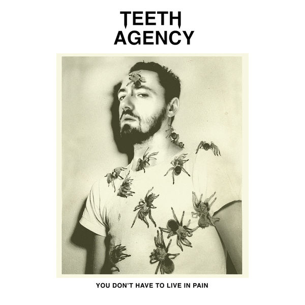 Teeth Agency - You Don't Have To Live In Pain