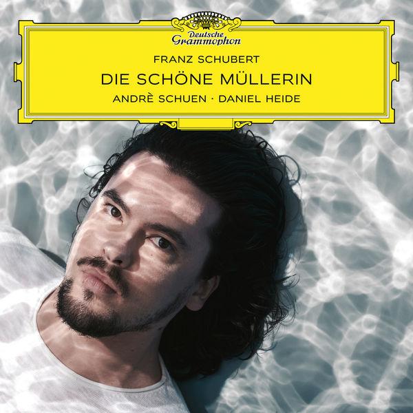 Andrè Schuen - Schubert : Die schöne Müllerin, Op. 25