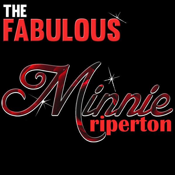 Minnie Riperton|The Fabulous Minnie Riperton