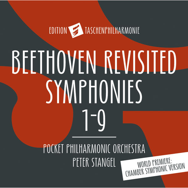 Taschenphilharmonie - Beethoven Revisited: Symphonies Nos. 1-9