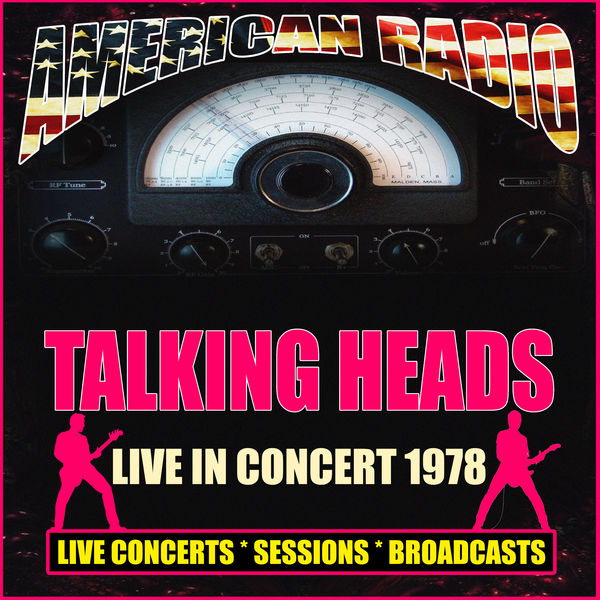 Talking Heads - Live in Concert 1978