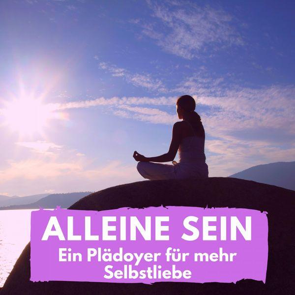 Florian Höper - Alleine sein (Ein Plädoyer für mehr Selbstliebe)