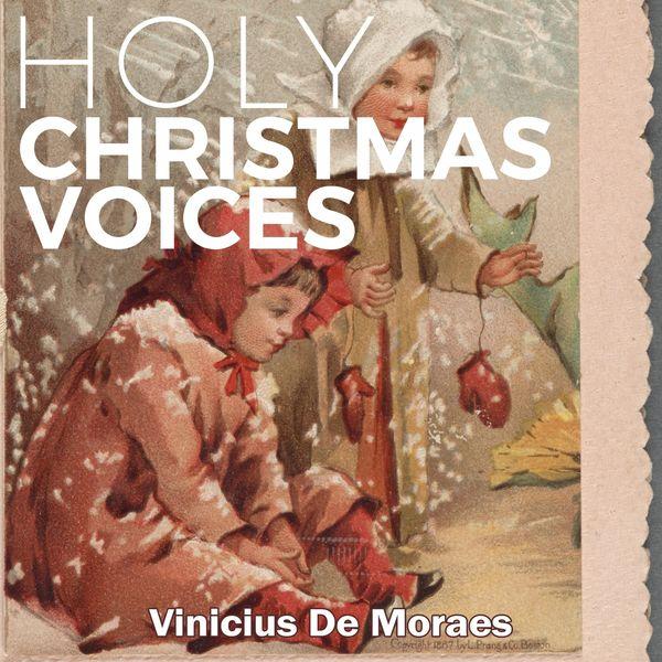 Vinicius De Moraes - Holy Christmas Voices