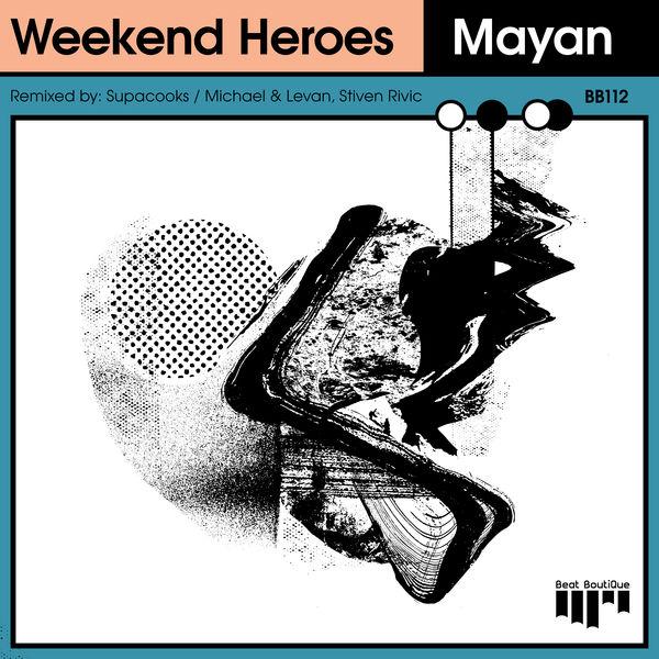 Weekend Heroes - Mayan