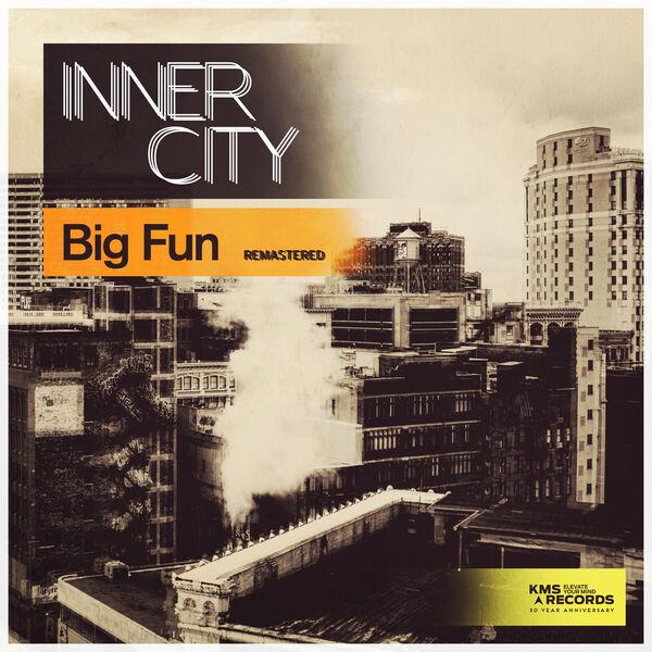 Inner City - Big Fun (Remastered)