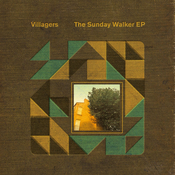 Villagers - The Sunday Walker EP