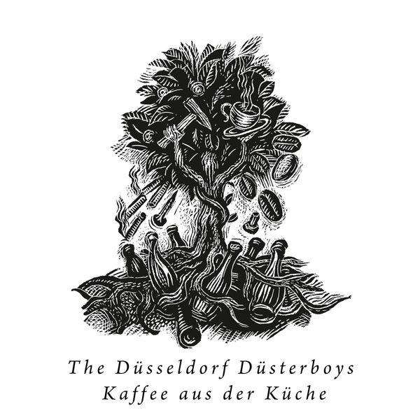 The Düsseldorf Düsterboys - Kaffee aus der Küche