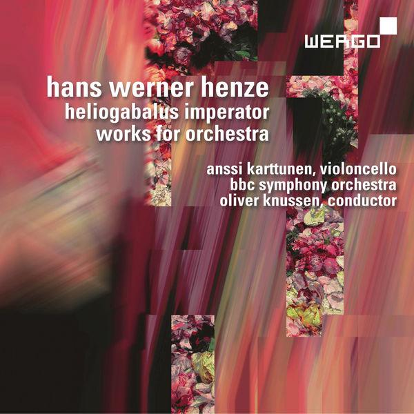 BBC Symphony Orchestra - Hans Werner Henze: Heliogabalus Imperator. Works for Orchestra