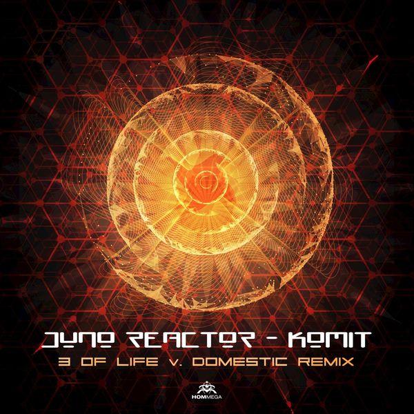 Juno Reactor - Komit