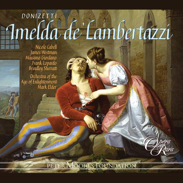 Nicole Cabell - Donizetti: Imelda de' Lambertazzi