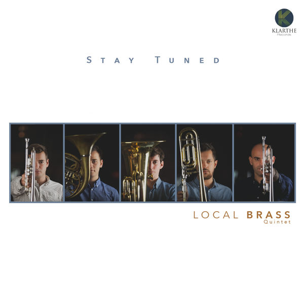 Local Brass Quintet - Stay Tuned