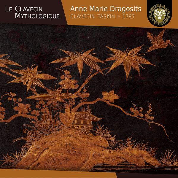 Anne Marie Dragosits - Le clavecin mythologique