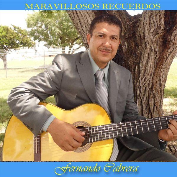 Fernando Cabrera - Maravillosos Recuerdos