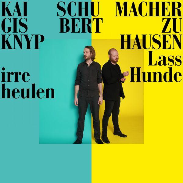Gisbert Zu Knyphausen|Lass irre Hunde heulen