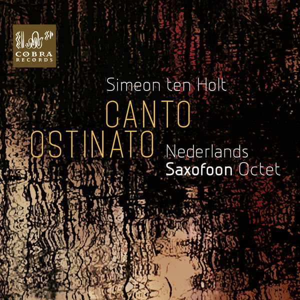 Nederlands Saxofoon Octet Canto Ostinato
