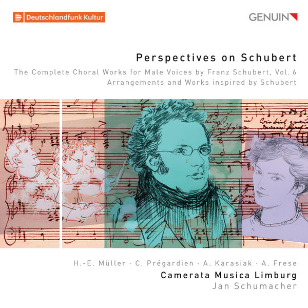 Christoph Prégardien - Perspectives on Schubert: The Complete Choral Works for Male Voices by Franz Schubert, Vol. 6