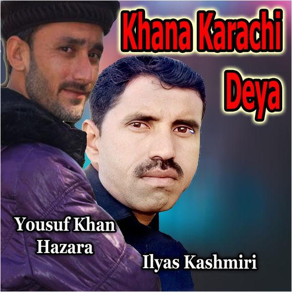Yousuf Khan Hazara - Khana Karachi Deya