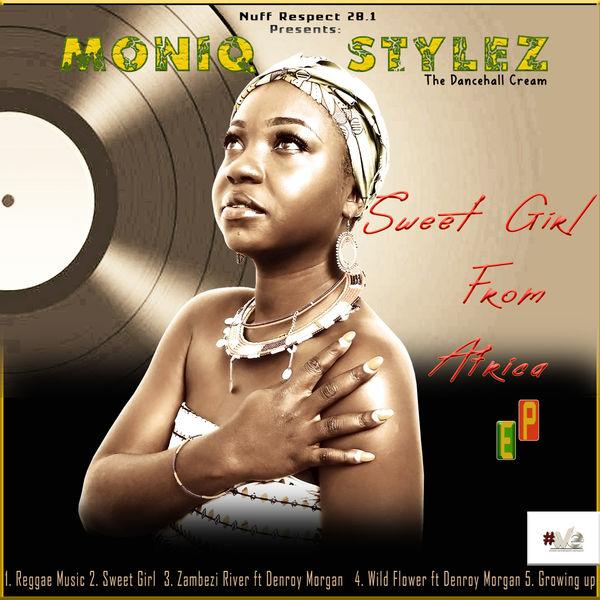 Moniq Stylez - Sweet Girl from Africa - EP