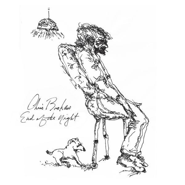 Chris Brokaw - End Of The Night