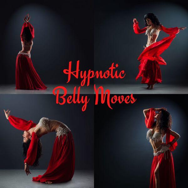 Oriental Music Zone - Hypnotic Belly Moves: Inspiring, Oriental Snake Dance