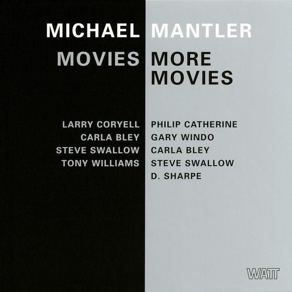 Michael Mantler - Movies / More Movies