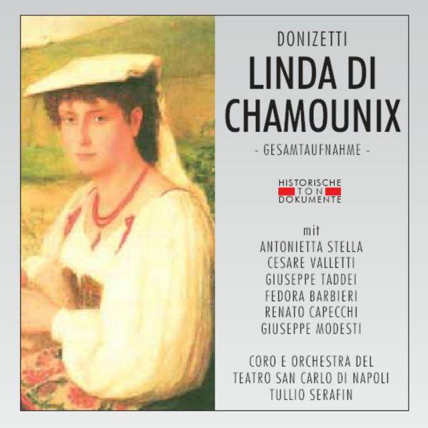 Coro Del Teatro San Carlo Di Napoli - Gaetano Donizetti: Linda Di Chamounix