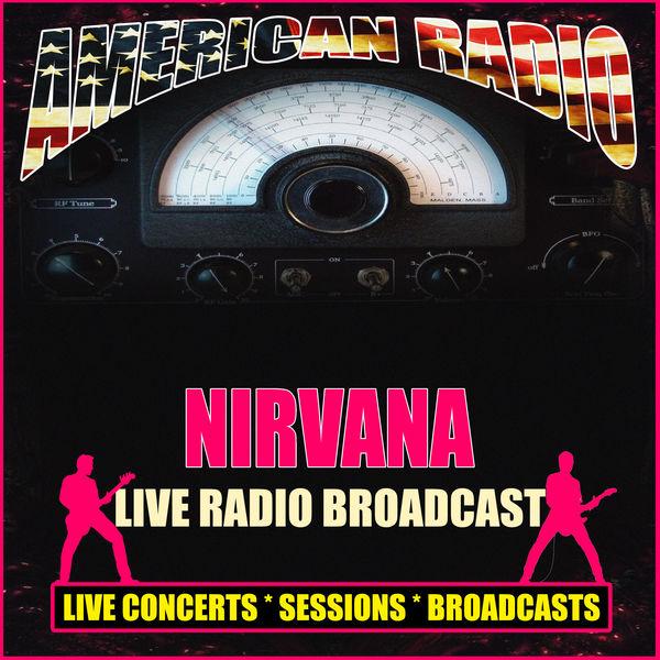 Nirvana - Live Radio Broadcast