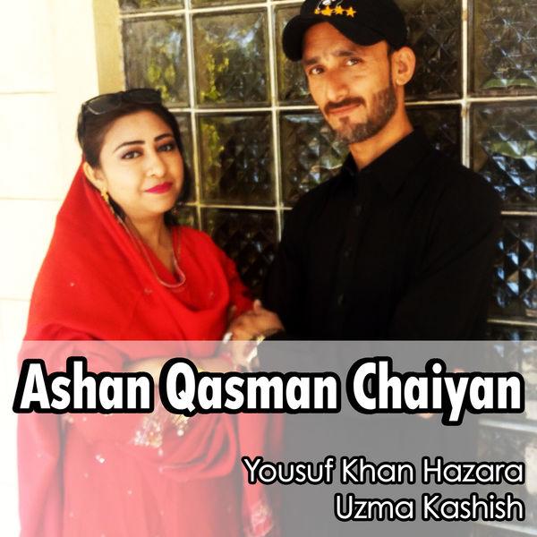 Yousuf Khan Hazara - Ashan Qasman Chaiyan