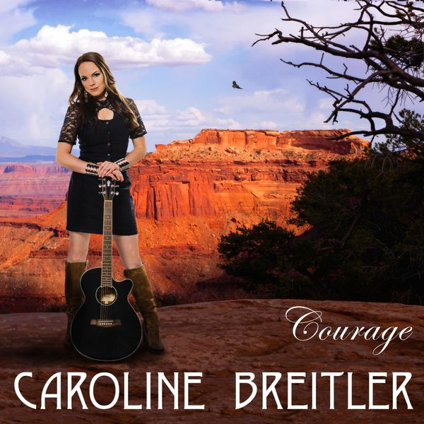 Caroline Breitler - Courage