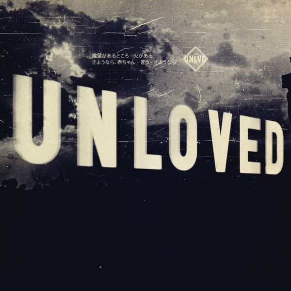 Unloved - Danger