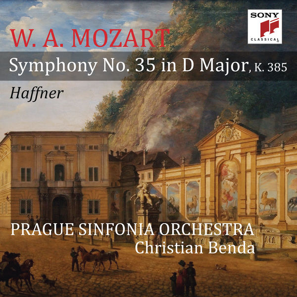 "Prague Sinfonia Orchestra - Mozart: Symphony No. 35 in D Major, K. 385, ""Haffner"""