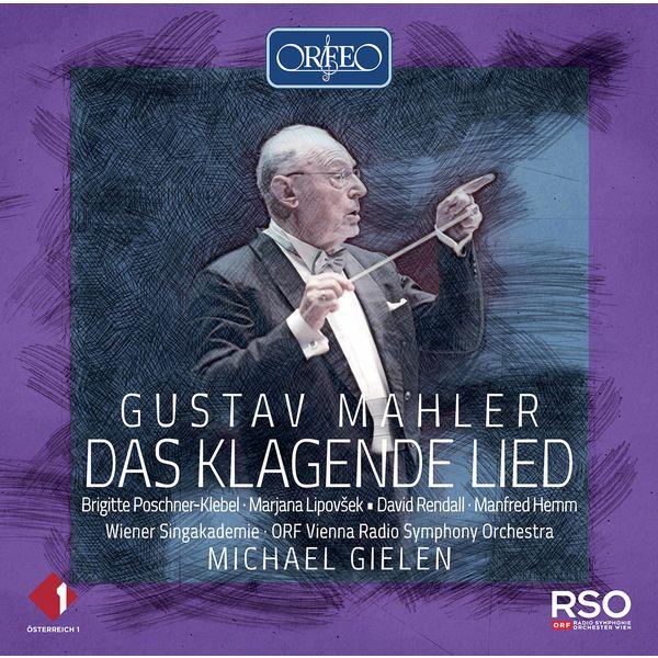 Brigitte Poschner-Klebel - Mahler: Das klagende Lied (1893 Version) [Live]