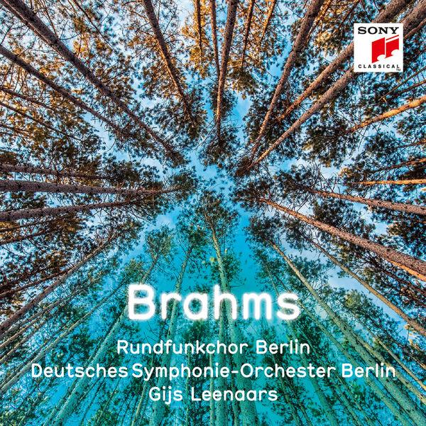 Gijs Leenaars - Brahms : Schicksalslied, Geistliches Lied...