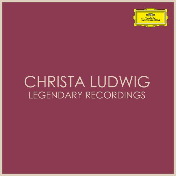 Christa Ludwig - Christa Ludwig - Legendary Recordings