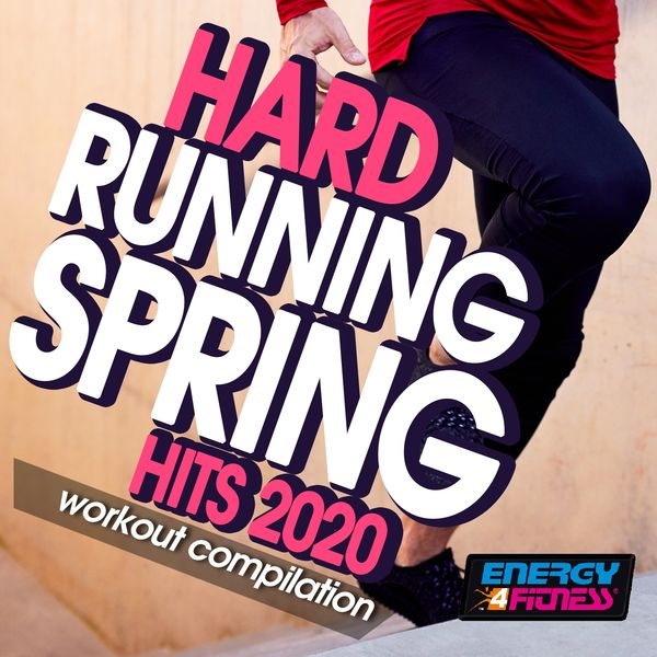 Various Artists - Hard Running Spring Hits 2020 Workout Compilation (15 Tracks Non-Stop Mixed Compilation for Fitness & Workout - 160 Bpm)
