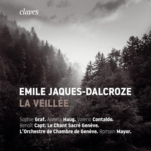 Le Chant Sacré Genève - Emile Jaques-Dalcroze: La Veillée