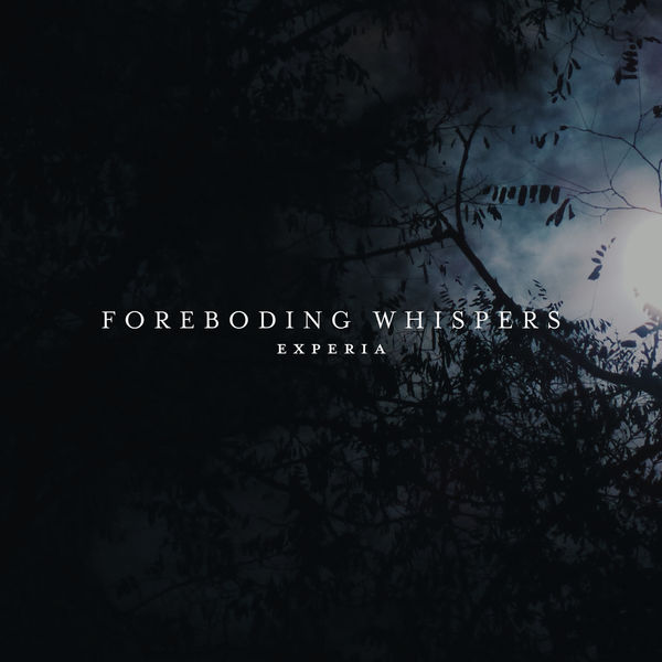 EXPERIA - Foreboding Whispers