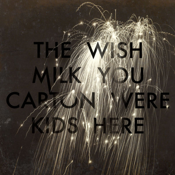 The Milk Carton Kids - Wish You Were Here