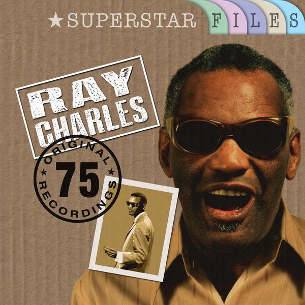 Ray Charles - Superstar Files (75 Original Recordings)