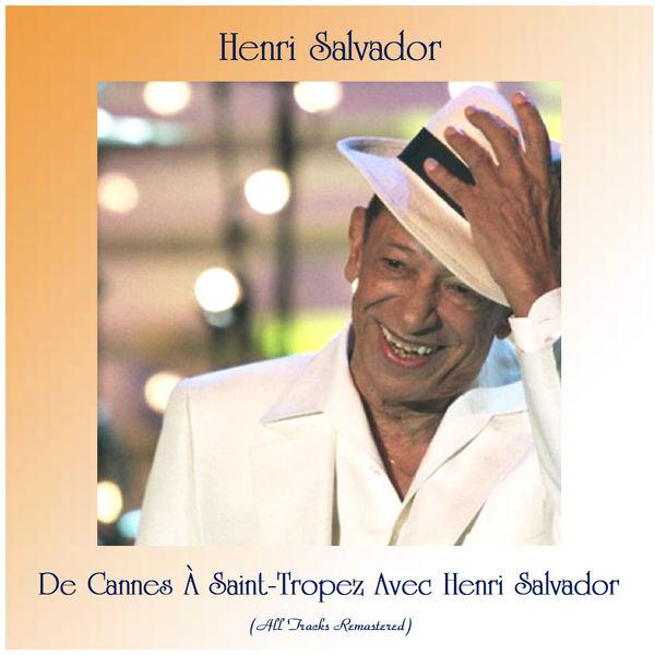 Henri Salvador - De Cannes À Saint-Tropez Avec Henri Salvador