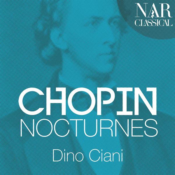 Dino Ciani - Chopin: Nocturnes (Live)