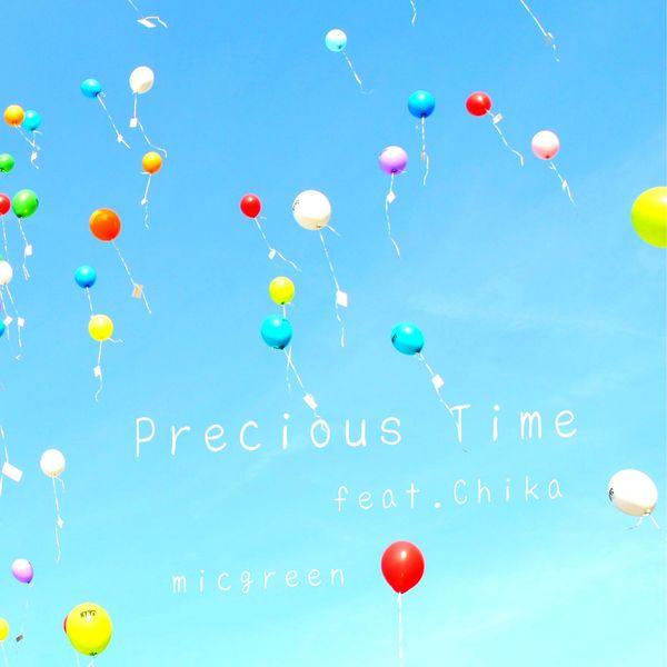 micgreen - Precious Time feat.Chika