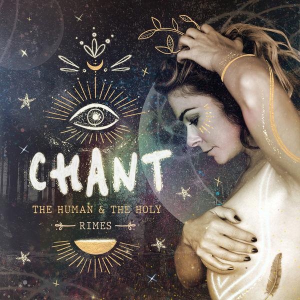 LeAnn Rimes - CHANT: The Human & The Holy