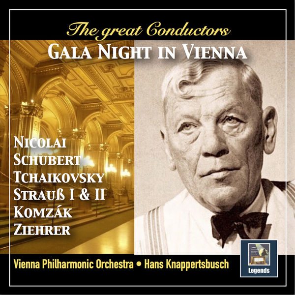 Wiener Philharmonic Orchestra - The Great Conductors: Gala Night in Vienna (Remastered 2018)